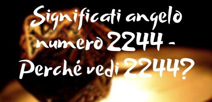 Significati angelo numero 2244