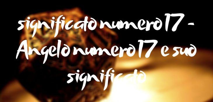 significato numero 17